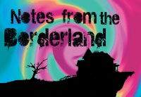 notes from the borderland
